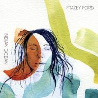 Frazey Ford: Indian Ocean