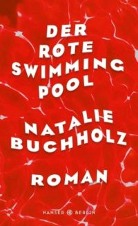Natalie Buchholz: Der rote Swimmingpool