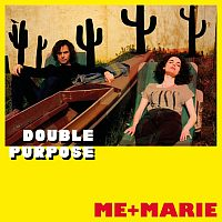 Me+Marie: Double Purpose