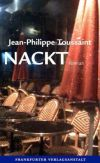 Jean-Philippe Toussaint: Nackt