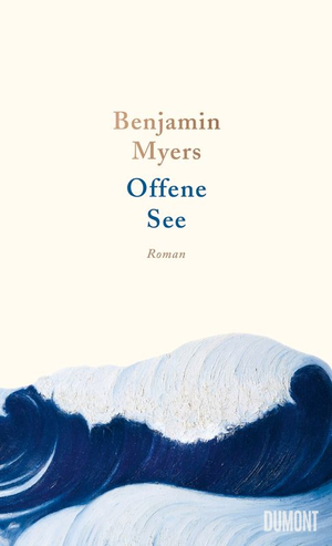 Benjamin Myers: Offene See